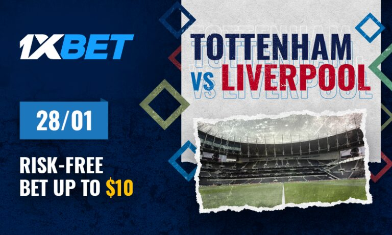 Risk-free BET on the Tottenham-Liverpool Game from 1xBet